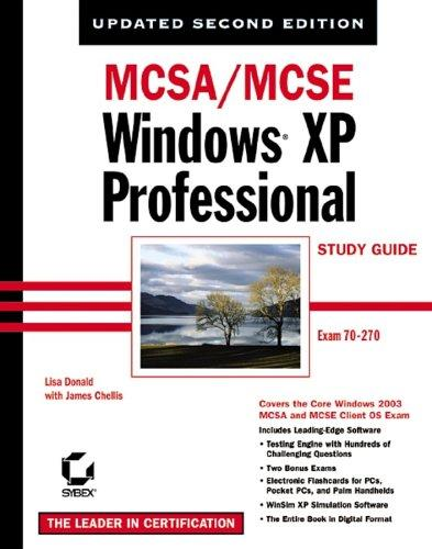 MCSA/MCSE Windows XP Professional Study Guide, Second Edition (70-270) by James Chellis