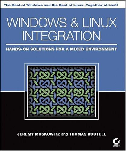 Windows and Linux Integration by Jeremy Moskowitz