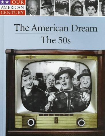The American Dream by Time-Life Books