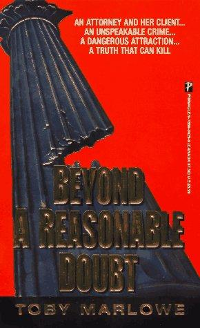 Beyond A Reasonable Doubt by Toby Marlowe