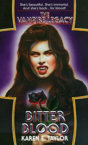 Bitter Blood (The Vampire Legacy #2)