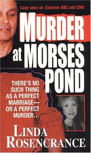 Murder at Morses Pond by Linda Rosencrance