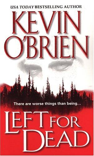 Left for dead by O'Brien, Kevin