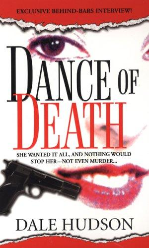 Dance Of Death by Dale Hudson