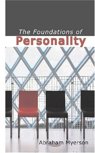 The Foundations of Personality by Abraham, Myerson