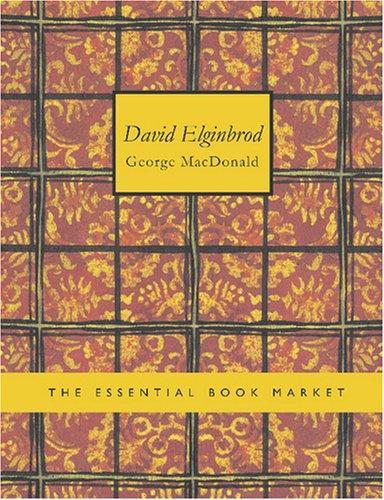 David Elginbrod (Large Print Edition)