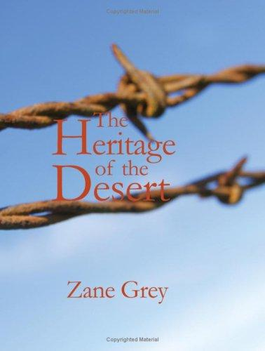 The Heritage of the Desert (Large Print Edition)