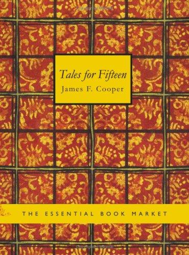 Tales for Fifteen (Large Print Edition)