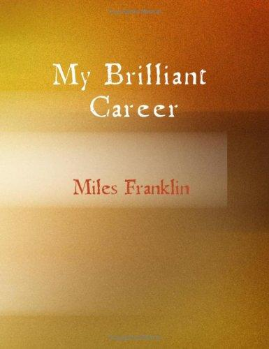 My Brilliant Career (Large Print Edition)