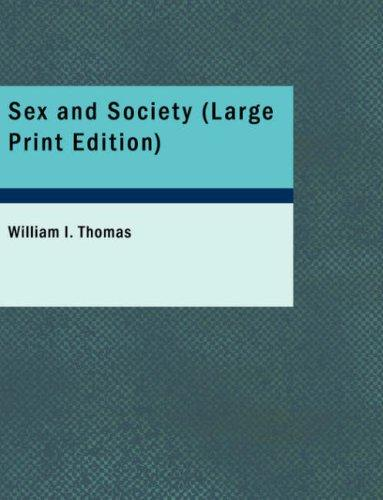 Sex and Society (Large Print Edition)