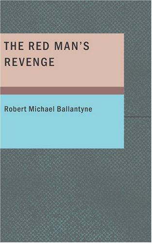 The Red Man's Revenge
