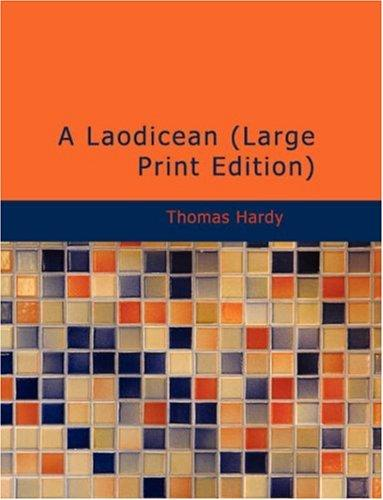 A Laodicean (Large Print Edition) by Thomas Hardy