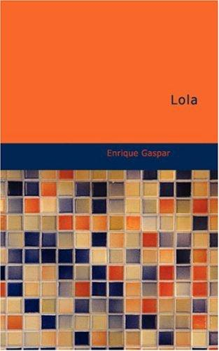 Lola by Enrique Gaspar