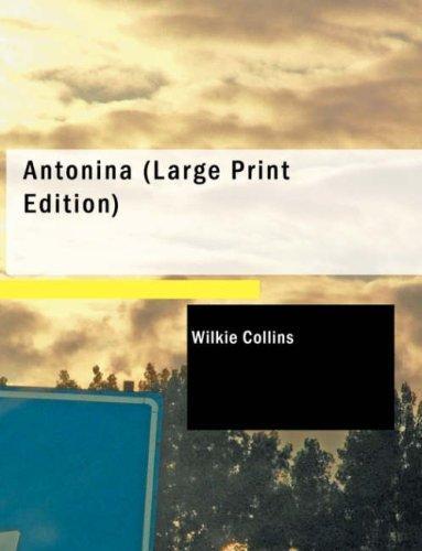 Antonina (Large Print Edition)