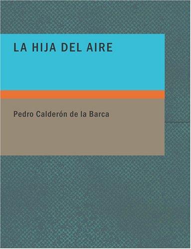 La Hija del Aire (Large Print Edition)