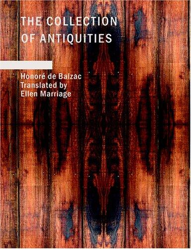The Collection of Antiquities (Large Print Edition)
