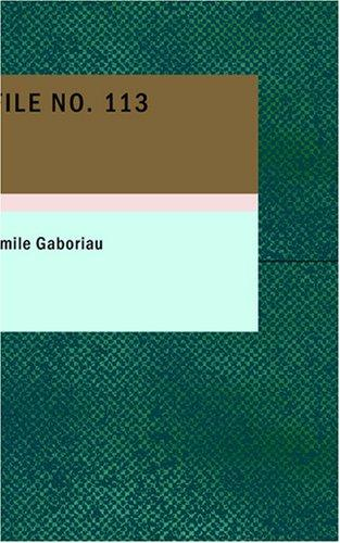File No. 113 by mile Gaboriau