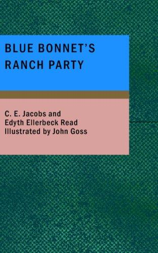 Blue Bonnet's Ranch Party by C. E. Jacobs