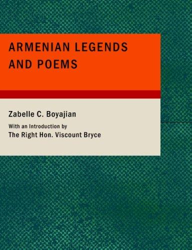 Armenian Legends and Poems (Large Print Edition)
