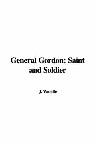 General Gordon by J. Wardle