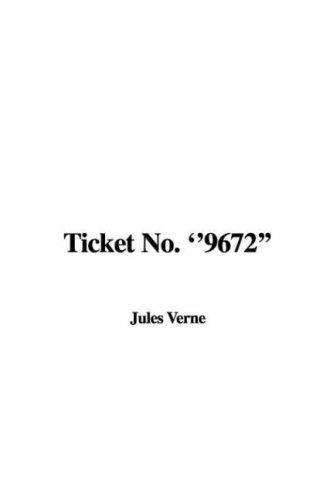 "Ticket No. ""9672"""