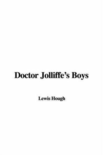 Doctor Jolliffe's Boys by Lewis Hough