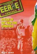 Attack of the Two-Ton Tomatoes (Eerie, Indiana) by Mike Ford