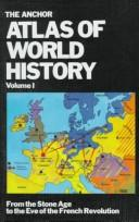 The Anchor Atlas of World History, Vol. 2 (From the French Revolution to the American Bicentennial) by Hermann Kinder, Werner Hilgemann, Ernest A. Menze