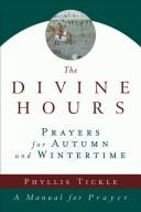 Divine Hours: Summertime Prayers by Tickle, Phyllis