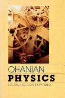 Physics, Volume 1 (Second Edition) by Hans C. Ohanian