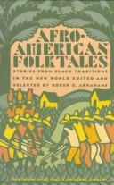 Afro-American folktales by Roger D. Abrahams