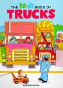 The pop-up book of trucks by Loretta Lustig