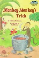 MONKEY-MONKEY'S TRICK (Step Into Reading Books, Step 2) by Patricia C. McKissack