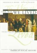 The way we lived by [compiled by] Frederick M. Binder, David M. Reimers.