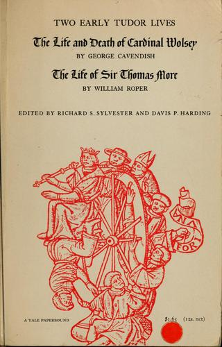Two early Tudor lives by Richard S. Sylvester