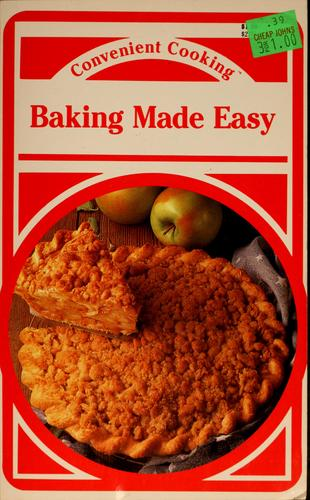 Baking Made Easy by Wendy Lazor