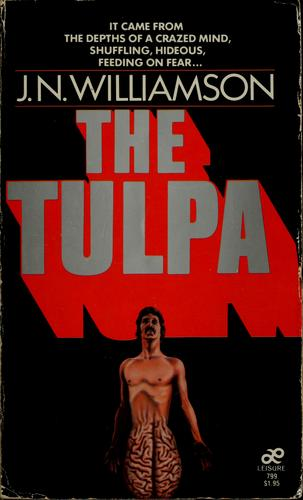 The tulpa by J. N. Williamson