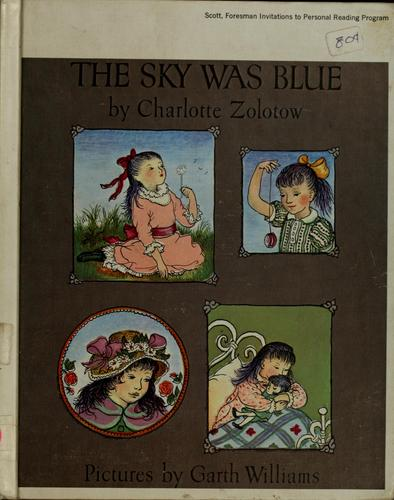 The sky was blue by Charlotte Zolotow