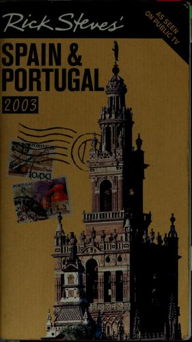 Rick Steves' Spain & Portugal 2003 by Rick Steves