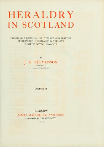 Heraldry in Scotland by J. H. Stevenson