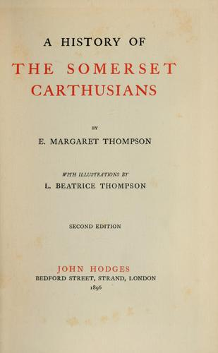 A history of the Somerset Carthusians by E. Margaret Thompson