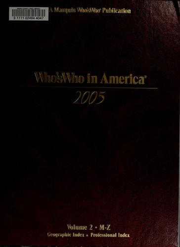 Who's who in America, 2005 by Marquis Who's Who, Inc