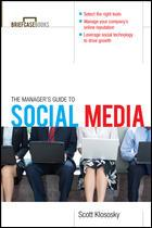 Manager's guide to social media by Scott Klososky