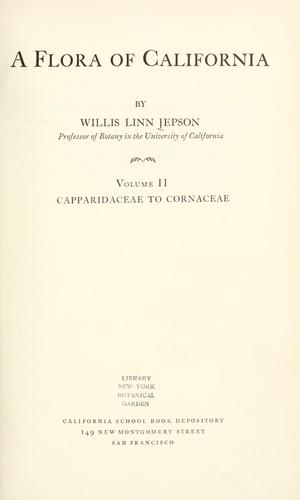 A flora of California by Jepson, Willis Linn