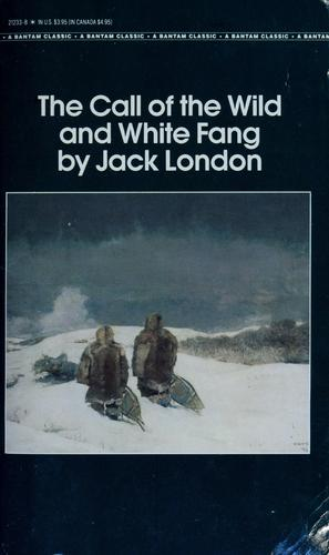 The call of the wild ; and by Jack London