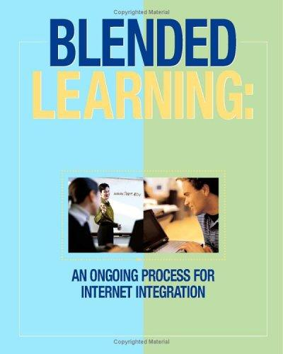 Blended Learning by Edited by Deanie French Ph. D., Charles Hale MSHP, Nancy Olrech MSHP, Charles Johnson Ph.D