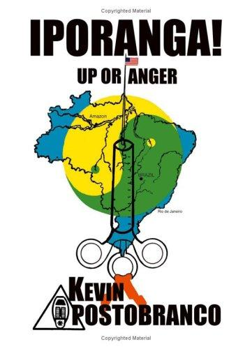 IPORANGA! Up or Anger by Kevin Apostobranco