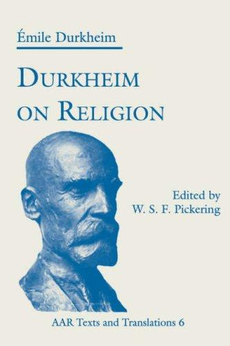 Durkheim on Religion by Émile Durkheim