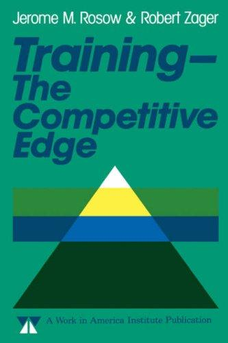 Training, the competitive edge by Jerome M. Rosow