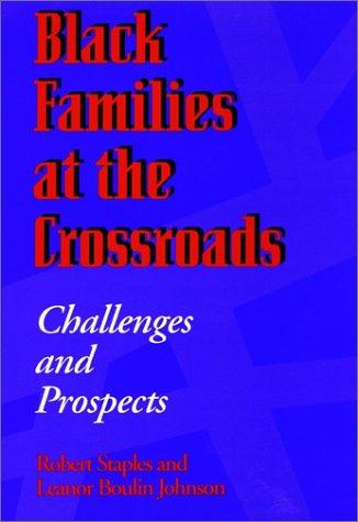 Black families at the crossroads by Robert Staples